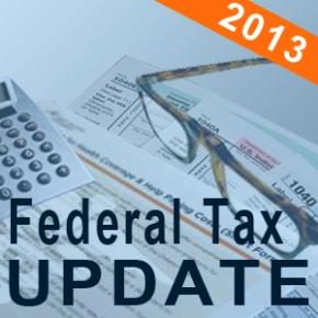 2013 Federal Tax Update